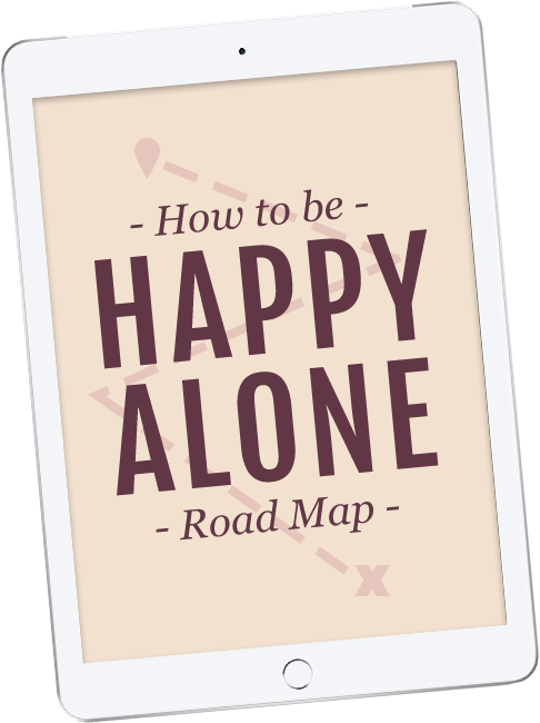 How to be happy alone roadmap